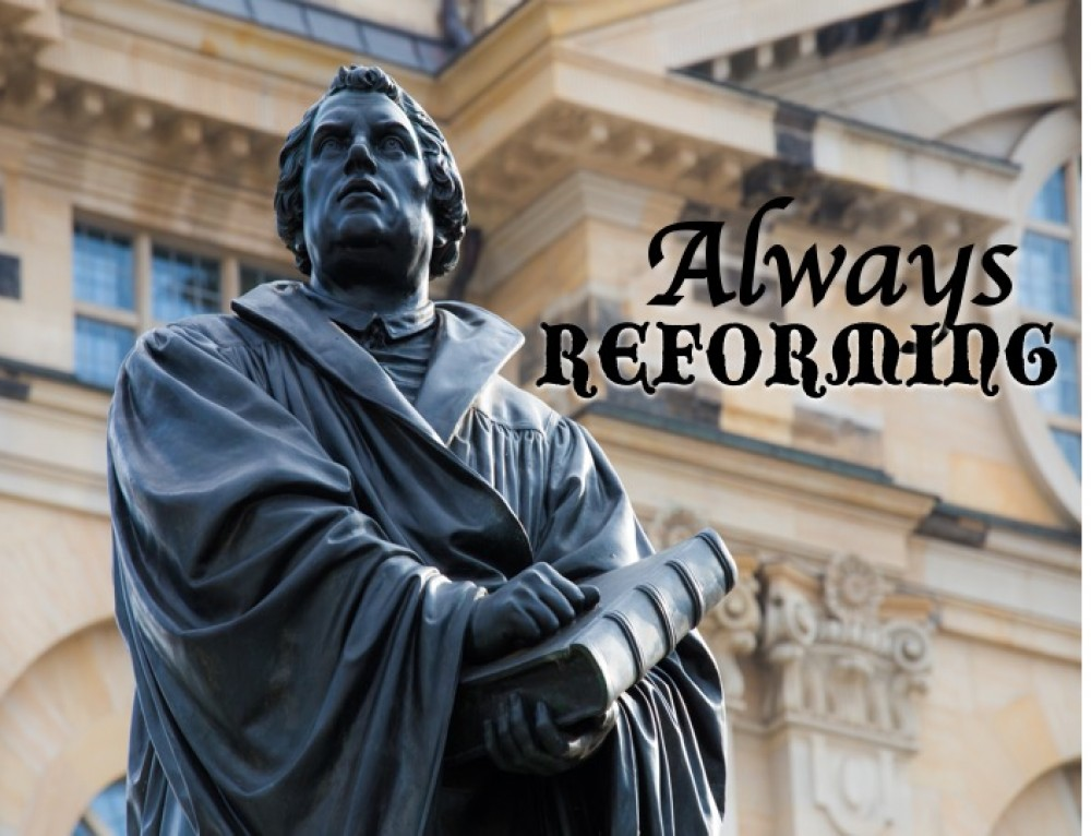 Always Reforming–The Church